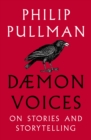 Daemon Voices : Essays on Storytelling - eBook