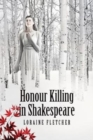 Honour Killing in Shakespeare - Book