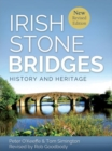 Irish Stone Bridges : History and Heritage - Book