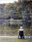 She'll be Alright : A Story-Based Approach to Exploring Issues of Hidden Neglect in Care Homes. A Training and Self-Study Guide with a Focus on Dementia Care - Book