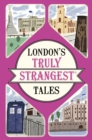 London's Truly Strangest Tales - Book