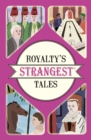 Royalty's Strangest Tales - Book