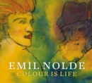 Emil Nolde : Colour is Life - Book