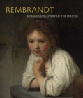 Rembrandt : Britain's Discovery of the Master - Book