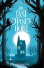 The Last Chance Hotel - Book