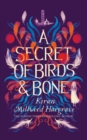 A Secret of Birds & Bone - Book