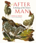 After Man : A Zoology of the Future - Book