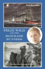 Felix Wild and the Blockade Runners - Book