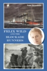 Felix Wild and the Blockade Runners - eBook