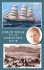 Felix Wild and the Great Tea Race - Book