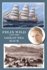 Felix Wild and the Great Tea Race - eBook