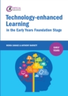 Technology-enhanced Learning in the Early Years Foundation Stage - eBook
