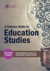 A Concise Guide to Education Studies - Book