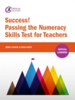 Success! Passing the Numeracy Skills Test for Teachers - eBook