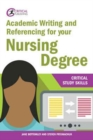 Academic Writing and Referencing for your Nursing Degree - Book