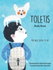 Toletis : For Ages Seven to 107 - Book