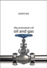 The Economics of Oil and Gas - Book