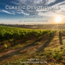 Classic Devotionals Volume One by Various Authors - eAudiobook