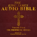 The King James Audio Bible Volume Four The Prophetic Books - eAudiobook