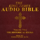 The King James Audio Bible Volume Two The HIstorical Books - eAudiobook