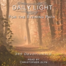 Daily Light for the Evening Path 365 Devotionals - eAudiobook