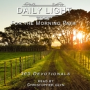 Daily Light for the Morning Path 365 Devotionals - eAudiobook