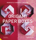 Perfectly Mindful Origami - Origami Paper Boxes - Book