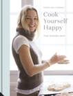 Cook Yourself Happy : The Danish Way - Book