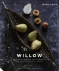 Willow : A Guide to Growing and Harvesting - Plus 20 Beautiful Woven Projects - Book