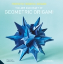 Perfectly Mindful Origami - The Art and Craft of Geometric Origami - Book