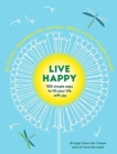 Live Happy: 100 simple ways to fill your life with joy - Book