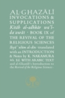 Al-Ghazali on Invocations and Supplications : Book IX of the Revival of the Religious Sciences - Book