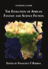 The Evolution of African Fantasy and Science Fiction - eBook