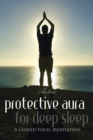 Protective Aura for Deep Sleep - eAudiobook