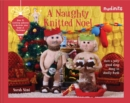 Nudinits: a naughty knitted noel : Over 25 knitting patterns to decorate your home at Christmas - Book