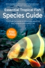 Essential Tropical Fish : Species Guide - eBook