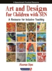 Art and Design for Children with SEN : A Resource for Inclusive Teaching - Book
