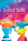 Social Skills : Developing Effective Interpersonal Communication - Book