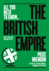 The British Empire : How it was built - and how it fell - Book