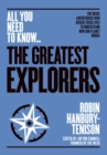 The Greatest Explorers : The brave adventurers who risked their lives to understand how our planet works - Book