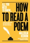 How to Read a Poem : A practical guide which will open your eyes - and touch your heart - Book