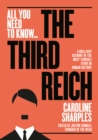 The Third Reich : The Rise and Fall of the Nazis - Book