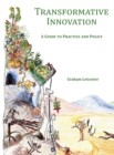 Transformative Innovation : A Guide to Practice and Policy - Book