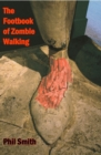 The Footbook of Zombie Walking - eBook
