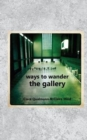 Ways to Wander the Gallery - Book