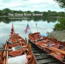 The Great River Rowed : The Mississippi Million - Book