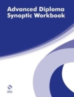 Advanced Diploma Synoptic Workbook - Book