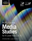 WJEC/Eduqas Media Studies for A Level Year 2 & A2 - Book