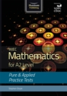 WJEC Mathematics for A2 Level: Pure and Applied Practice Tests - Book