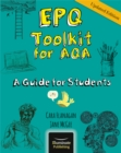 EPQ Toolkit for AQA - A Guide for Students (Updated Edition) - Book